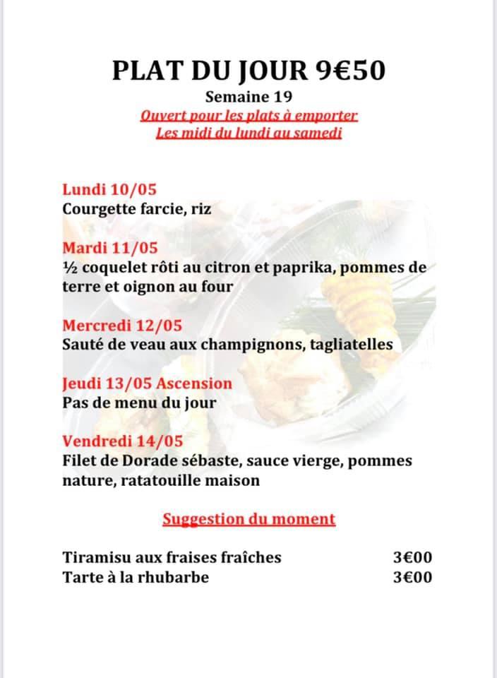 Bonsoir à toutes et à tous, Voici nos plats du jour semaine 19 et notre carte pour les plats à emporter avec quelques nouvelles suggestions. Pour info notre restaurant est ouvert ce jeudi de l'Ascension. Portez-vous bien et à très bientôt !