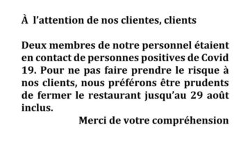 21/08/2021 : Restaurant fermé 1 semaine supplémentaire (Sem. 34)